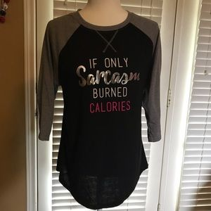 IF ONLY SARCASM BURNED CALORIES Baseball Tee NWOT